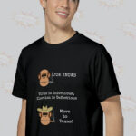Joe Knows Best Funny Quotes T-Shirt